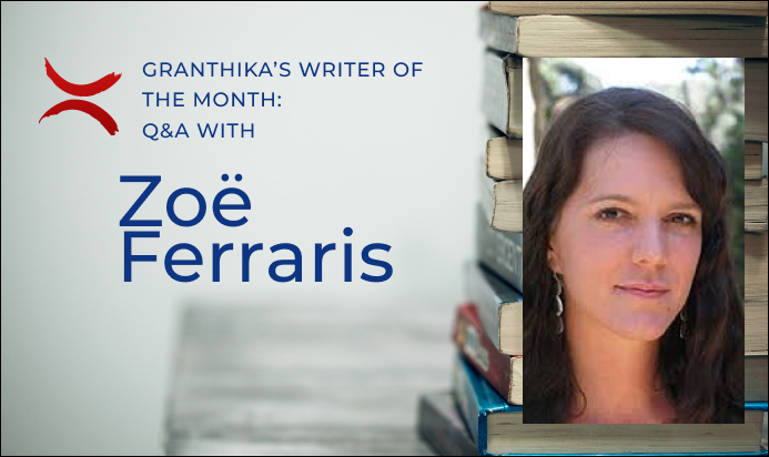 Writer of the Month: Q&A with Zoë Ferraris